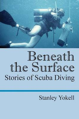 Beneath the Surface: Stories of Scuba Diving