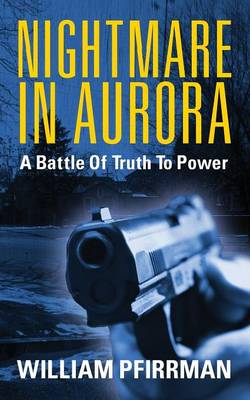 Nightmare in Aurora: A Battle of Truth to Power