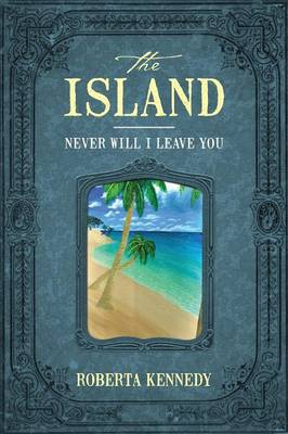 The Island: Never Will I Leave You