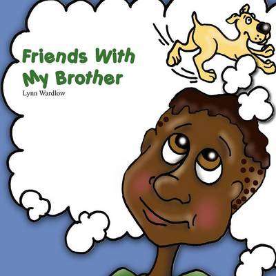 Friends with My Brother