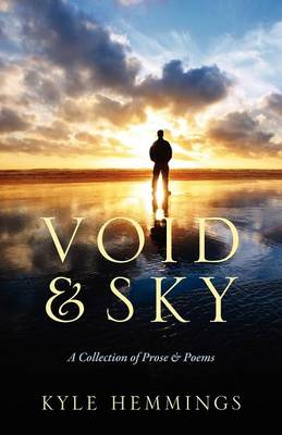Void & Sky: A Collection of Prose & Poems