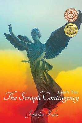 The Seraph Contingency: Anael's Tale
