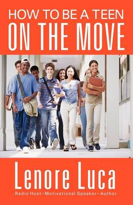 How to Be a Teen on the Move