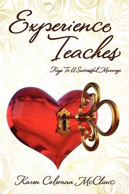 Experience Teaches: Keys to a Successful Marriage