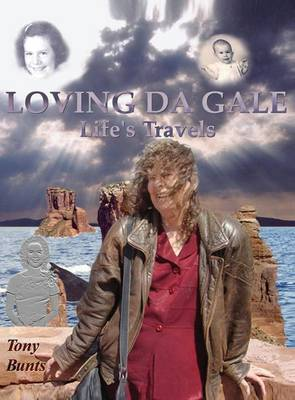 Loving Da Gale: Life's Travels