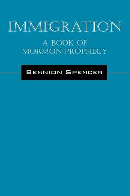 Immigration: A Book of Mormon Prophecy