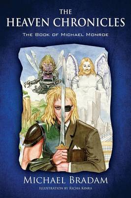 The Heaven Chronicles: The Book of Michael Monroe