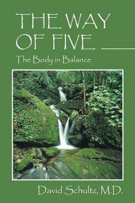 The Way of Five: The Body in Balance