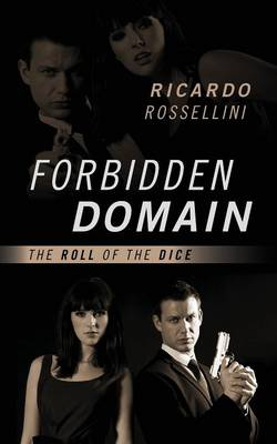 Forbidden Domain: The Roll of the Dice