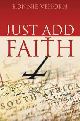 Just Add Faith