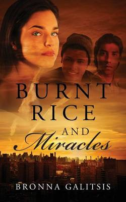 Burnt Rice and Miracles