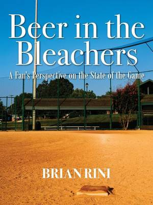 Beer in the Bleachers: A Fan's Perspective on the State of the Game