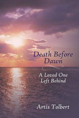 Death Before Dawn: A Loved One Left Behind