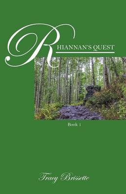 Rhiannan's Quest: Book 1