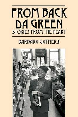 From Back Da Green: Stories from the Heart