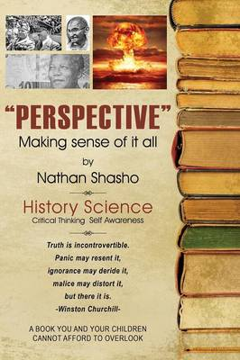 Perspective: Making Sense of It All