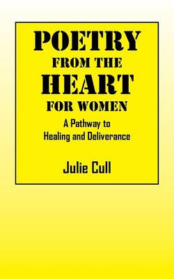 Poetry from the Heart: A Pathway to Healing and Deliverance