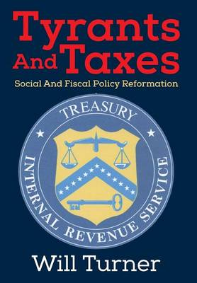 Tyrants and Taxes: Social and Fiscal Policy Reformation