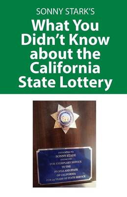 What You Didn't Know about the California State Lottery