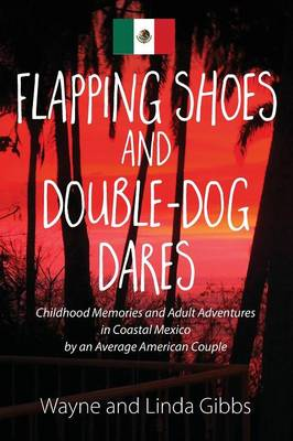 Flapping Shoes and Double-Dog Dares