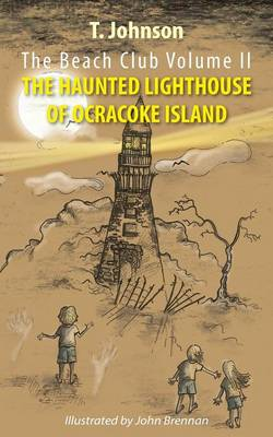 The Beach Club Volume Two: The Haunted Lighthouse of Ocracoke Island