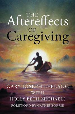 The Aftereffects of Caregiving