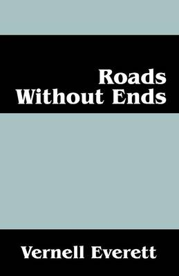 Roads Without Ends