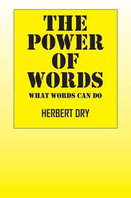 The Power of Words: What Words Can Do