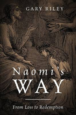 Naomi's Way: From Loss to Redemption