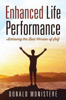 Enhanced Life Performance: Achieving the Best Version of Self