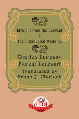 Straight from the Convent & the Interrupted Wedding