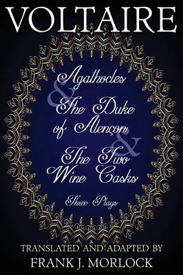 Agathocles & the Duke of Alencon & the Two Wine Casks