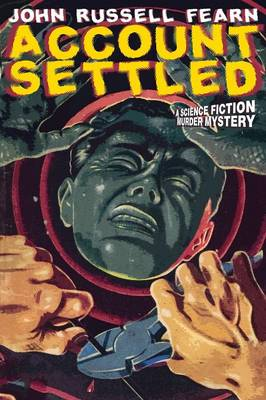 Account Settled: A Science Fiction Murder Mystery