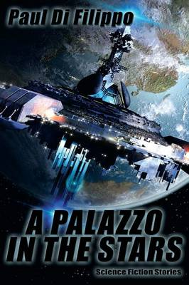 A Palazzo in the Stars: Science Fiction Stories