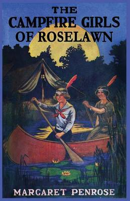 The Campfire Girls of Roselawn, or a Strange Message from the Air