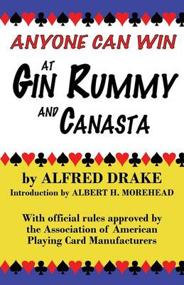 Anyone Can Win at Gin Rummy and Canasta