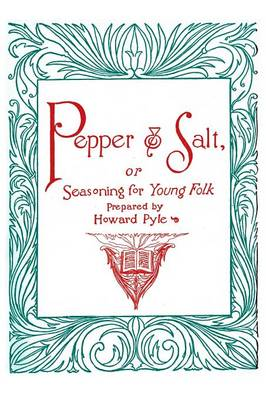 Pepper and Salt, Or, Seasoning for Young Folk