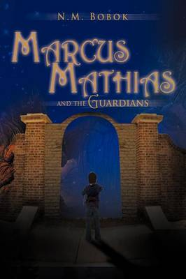 Marcus Mathias: And the Guardians