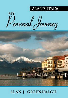 Alan's Italy: My Personal Journey