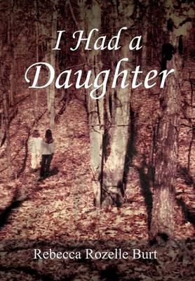 I Had a Daughter