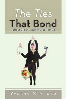 The Ties That Bond: Reflections of a Defining Relationship
