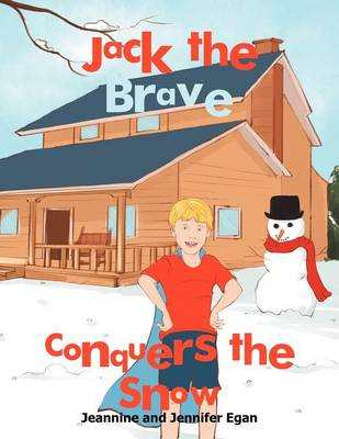 Jack the Brave Conquers the Snow