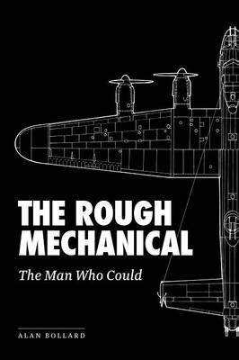 The Rough Mechanical: The Man Who Could