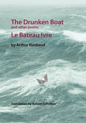 The Drunken Boat: And Other Poems