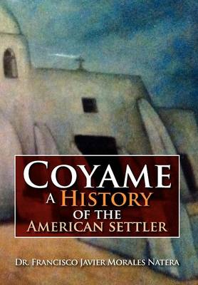 Coyame a History of the American Settler