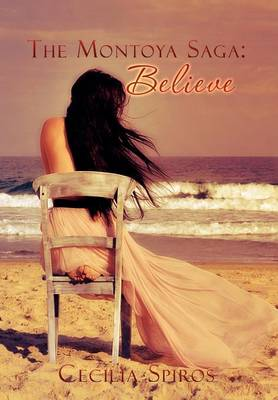 The Montoya Saga: Believe: Book 1