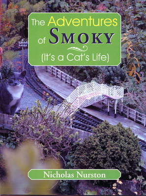 The Adventures of Smoky (it's a Cats Life)
