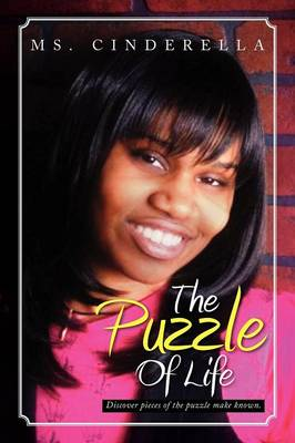The Puzzle of Life: Discover Pieces of the Puzzle Make Known.