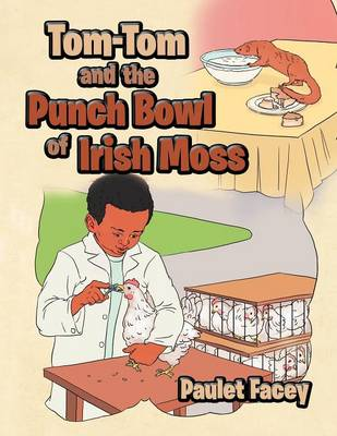 Tom-Tom and the Punch Bowl of Irish Moss