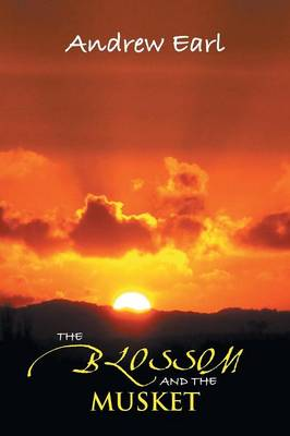 The Blossom and the Musket